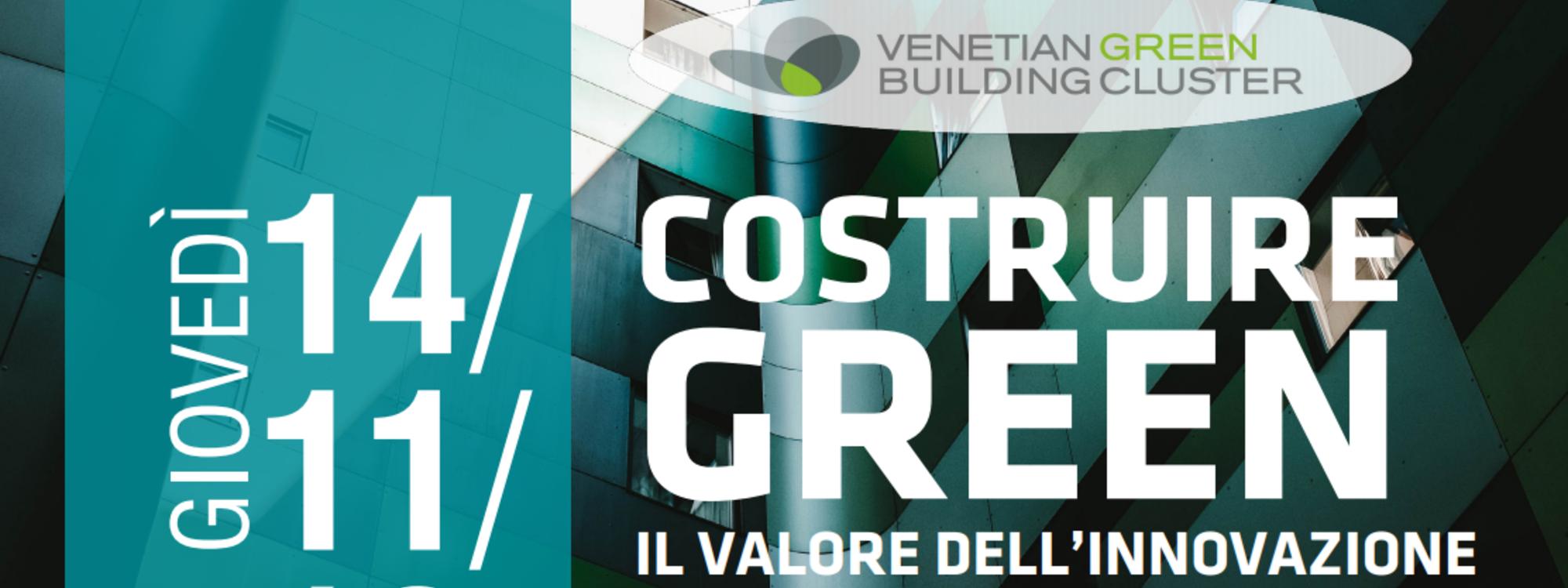 Costruire Green il valore dell'Innovazione e della ricerca